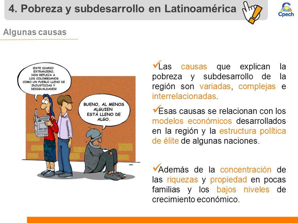 4. Pobreza y subdesarrollo en Latinoamérica