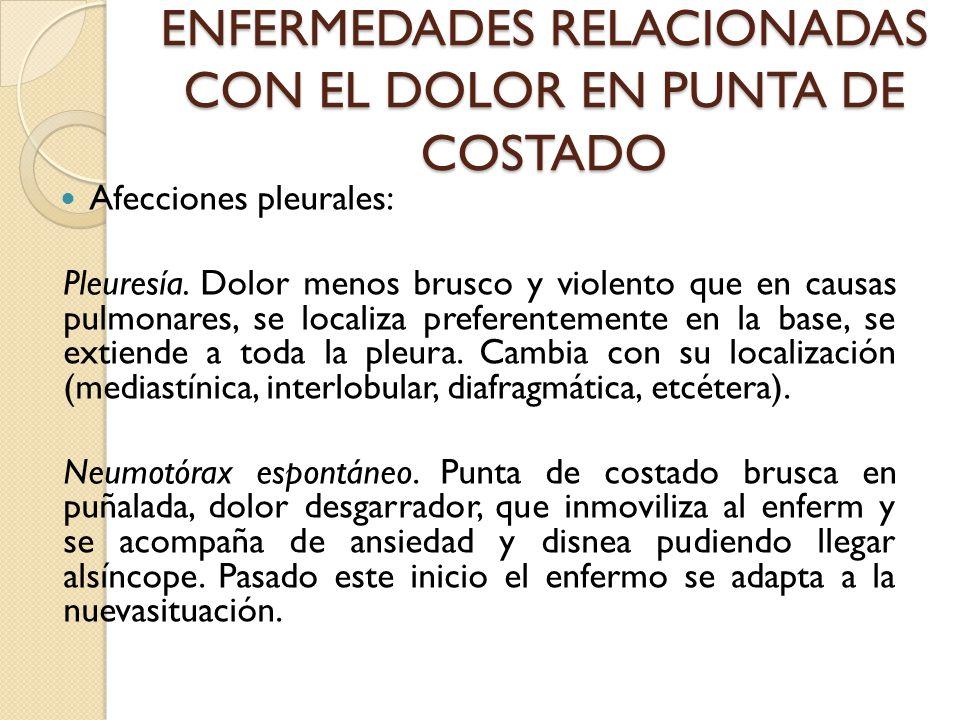 ENFERMEDADES RELACIONADAS CON EL DOLOR EN PUNTA DE COSTADO