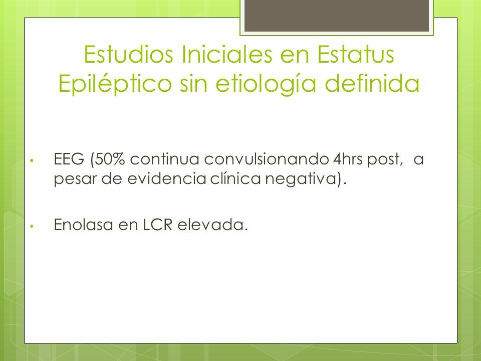 Estudios Iniciales en Estatus Epiléptico sin etiología definida