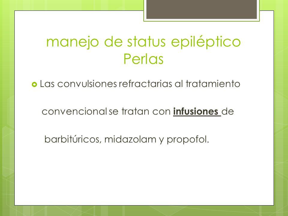 manejo de status epiléptico Perlas