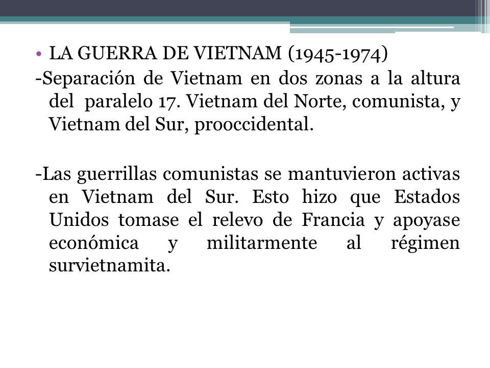 LA GUERRA DE VIETNAM (1945-1974)