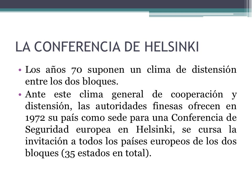 LA CONFERENCIA DE HELSINKI