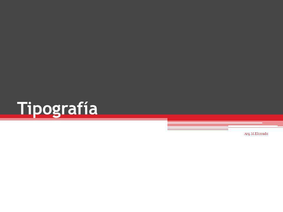 Tipografía Arq. M.Elizondo