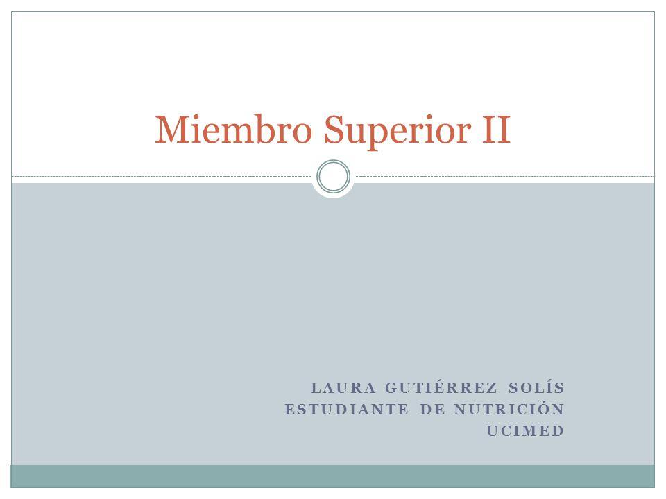 Laura Gutiérrez Solís Estudiante de Nutrición Ucimed
