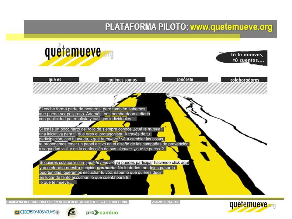 PLATAFORMA PILOTO: www.quetemueve.org