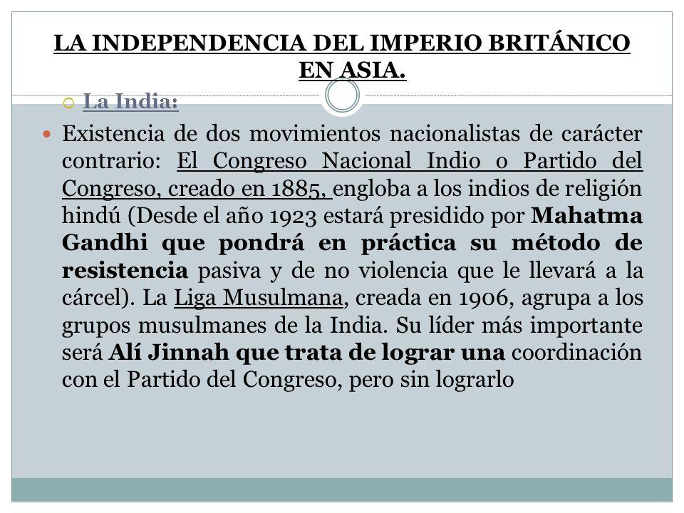 LA INDEPENDENCIA DEL IMPERIO BRITÁNICO EN ASIA.