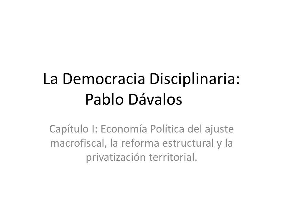 La Democracia Disciplinaria: Pablo Dávalos