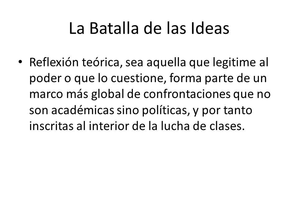 La Batalla de las Ideas