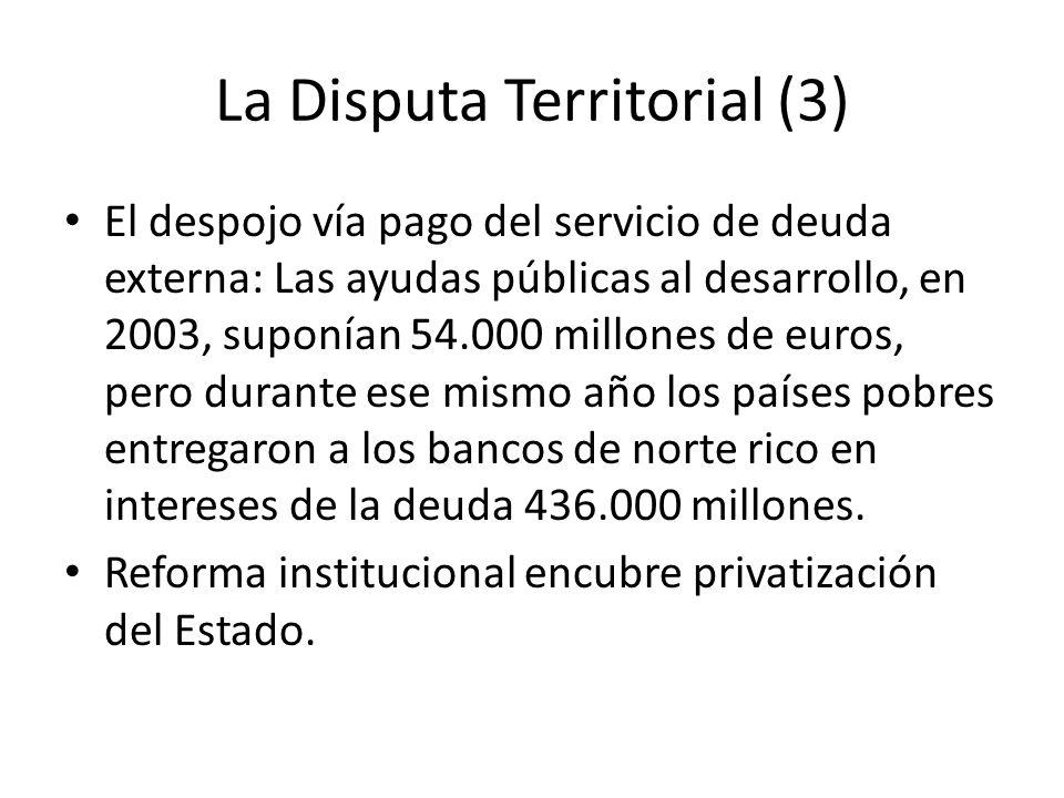La Disputa Territorial (3)