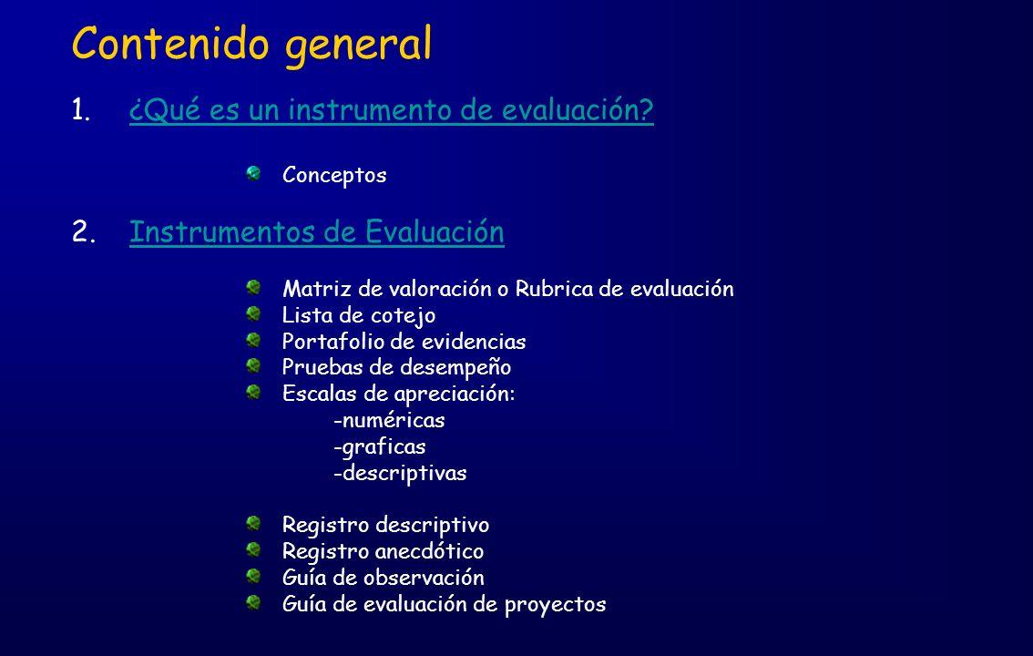 Contenido general ¿Qué es un instrumento de evaluación