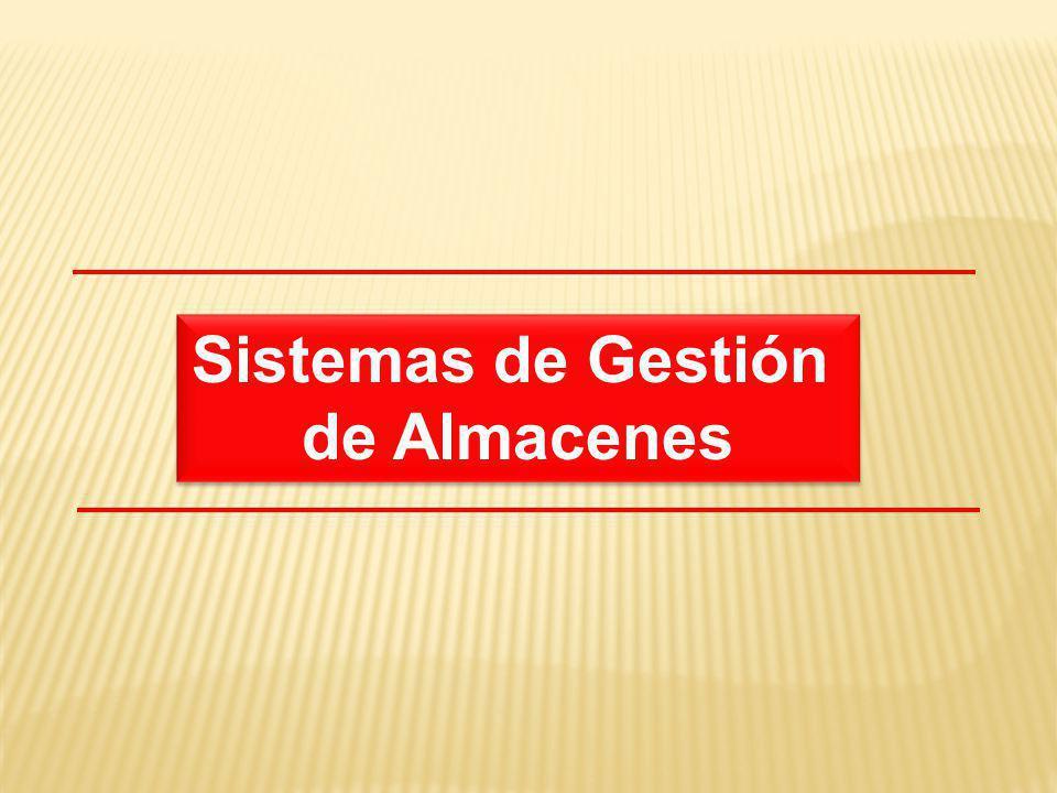Sistemas de Gestión de Almacenes