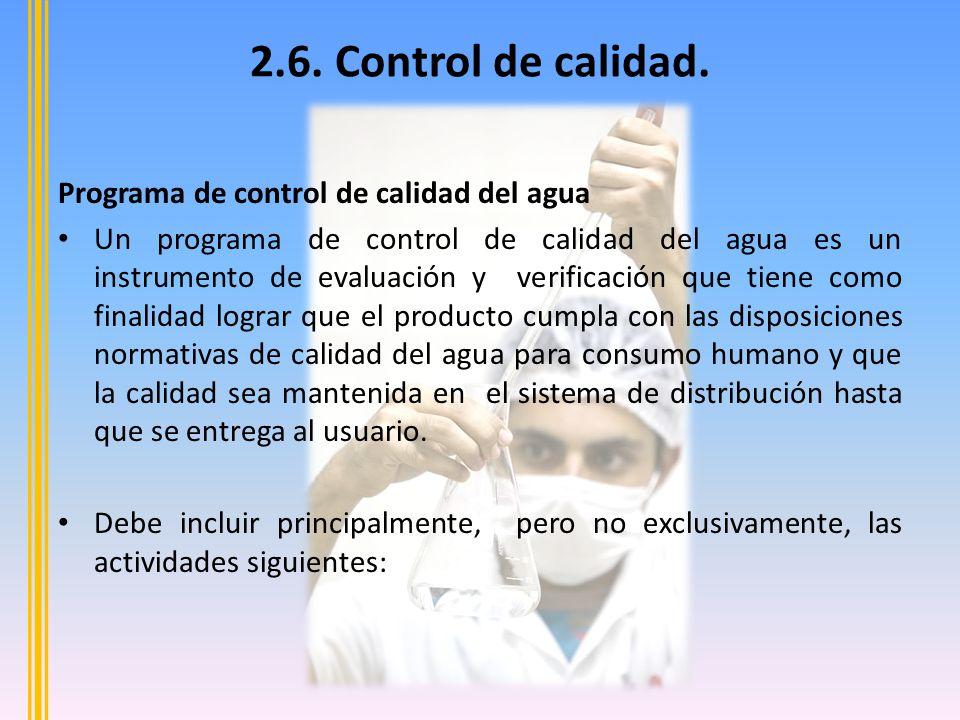 2.6. Control de calidad. Programa de control de calidad del agua