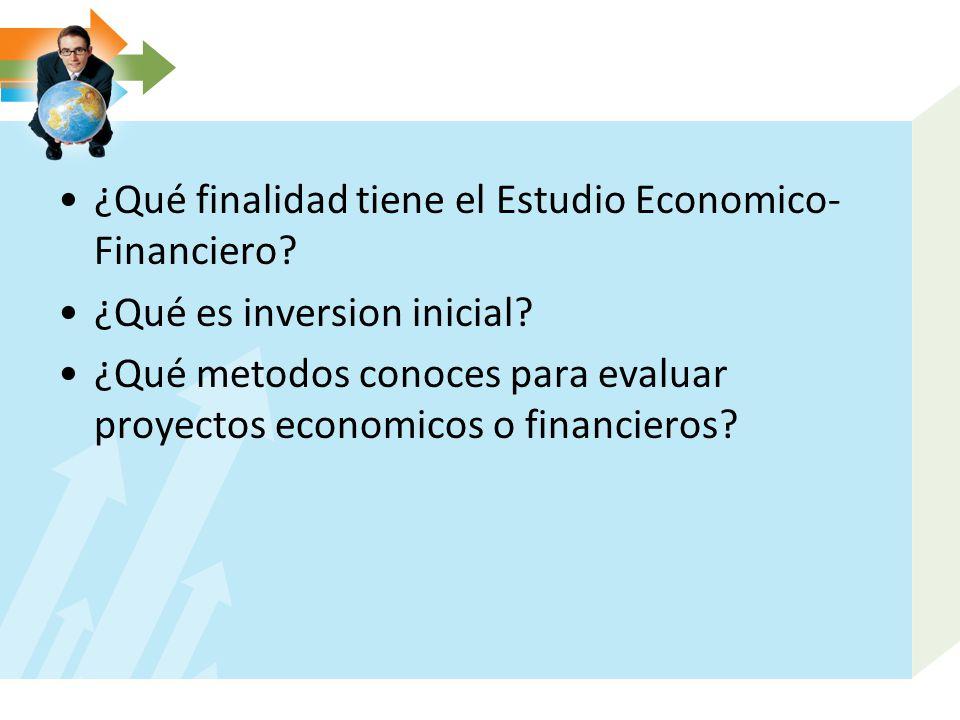 ¿Qué finalidad tiene el Estudio Economico-Financiero