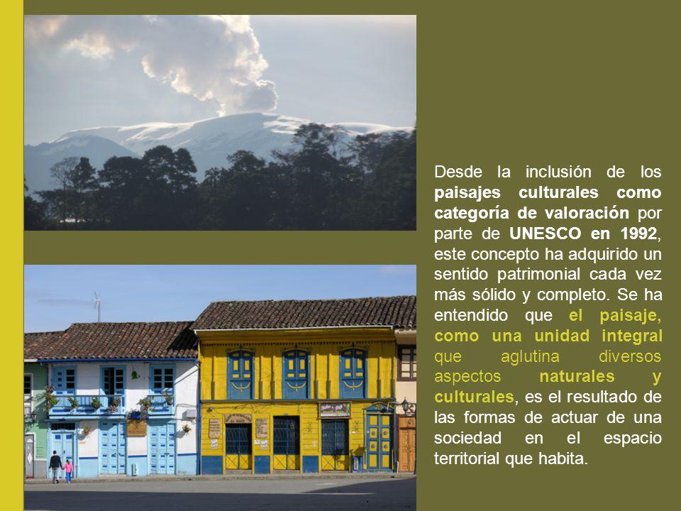 Desde la inclusión de los paisajes culturales como categoría de valoración por parte de UNESCO en 1992, este concepto ha adquirido un sentido patrimonial cada vez más sólido y completo.