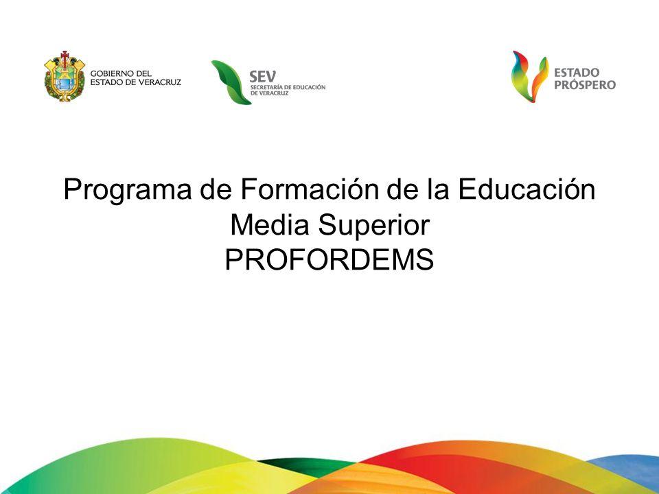 Programa de Formación de la Educación Media Superior PROFORDEMS