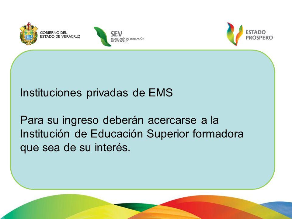 Instituciones privadas de EMS