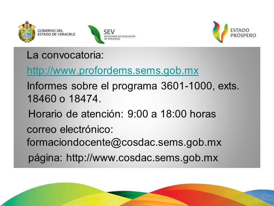La convocatoria: http://www. profordems. sems. gob