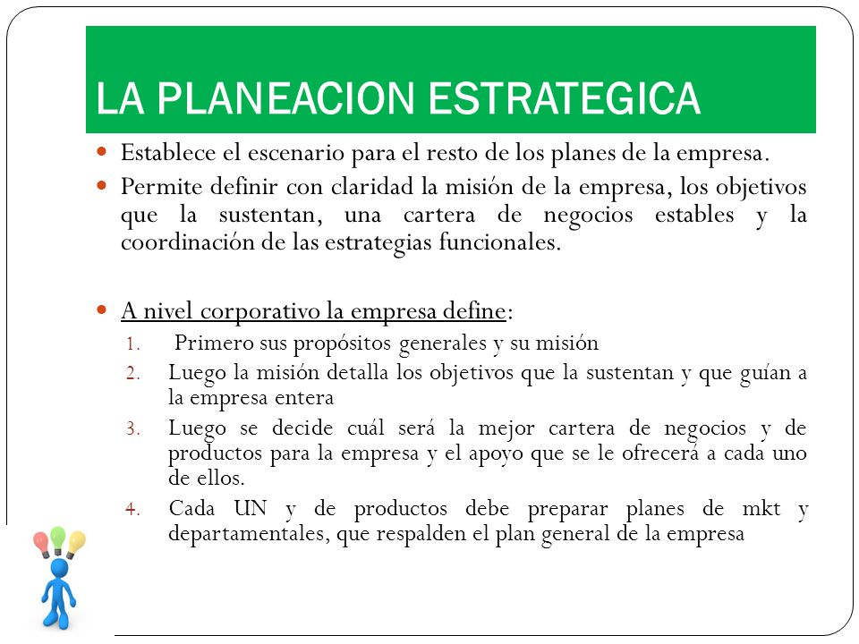 LA PLANEACION ESTRATEGICA