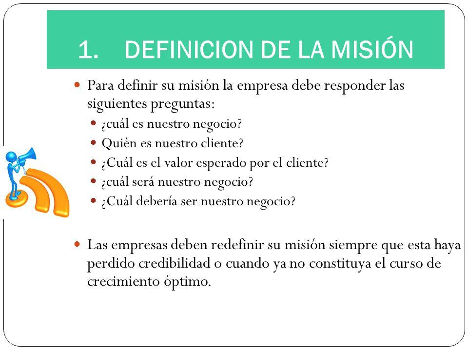 1. DEFINICION DE LA MISIÓN