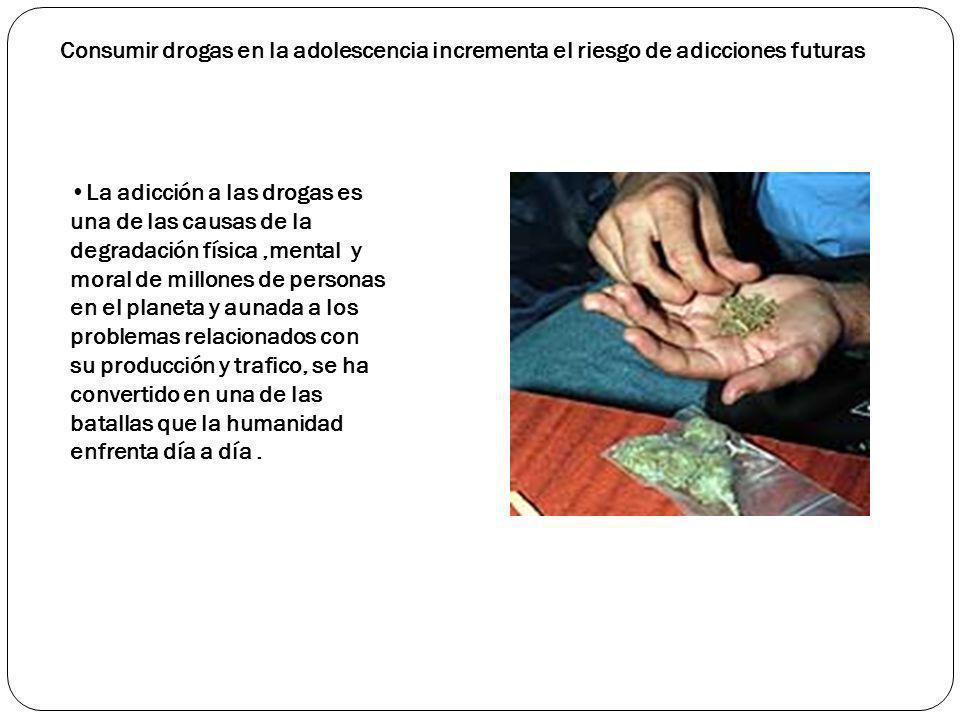 Consumir drogas en la adolescencia incrementa el riesgo de adicciones futuras