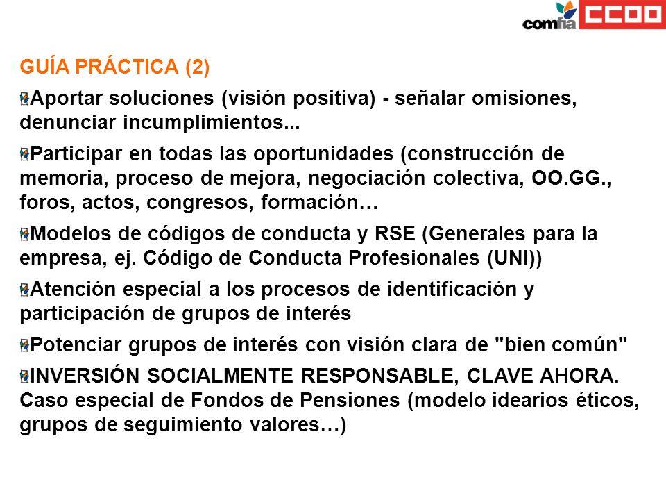 GUÍA PRÁCTICA (2) Aportar soluciones (visión positiva) - señalar omisiones, denunciar incumplimientos...