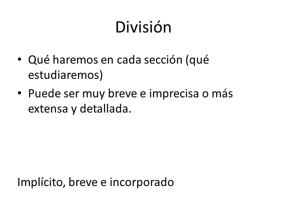 División Qué haremos en cada sección (qué estudiaremos)