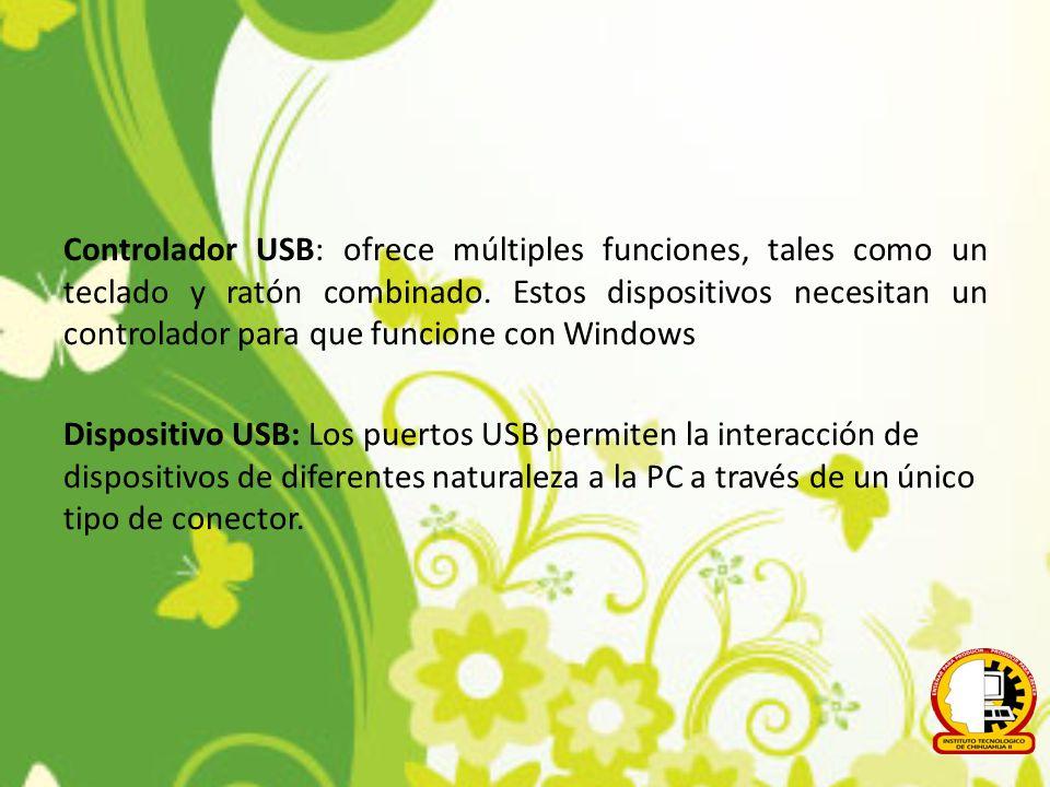 Controlador USB: ofrece múltiples funciones, tales como un teclado y ratón combinado.