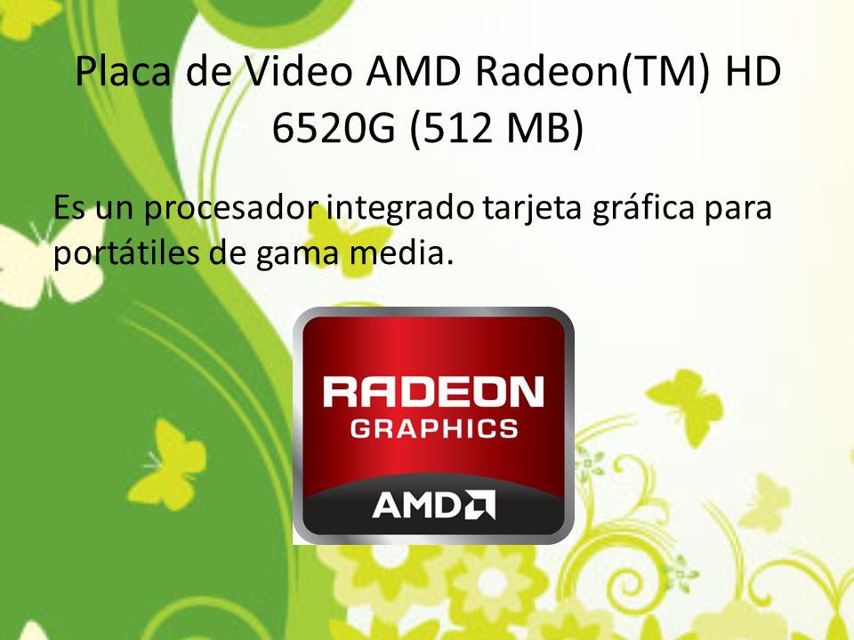 Placa de Video AMD Radeon(TM) HD 6520G (512 MB)