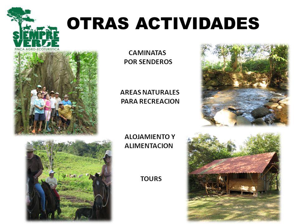 OTRAS ACTIVIDADES CAMINATAS POR SENDEROS AREAS NATURALES