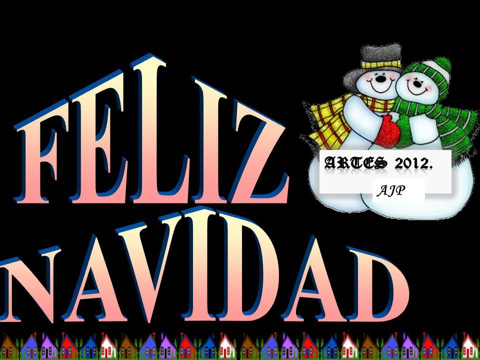 FELIZ Artes 2012. AJP NAVIDAD