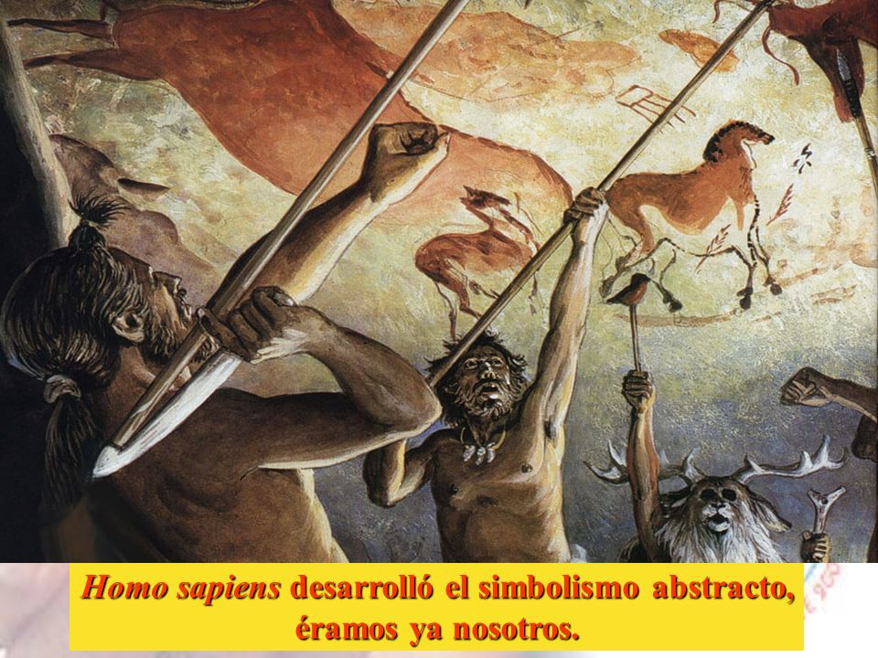 Homo sapiens desarrolló el simbolismo abstracto,