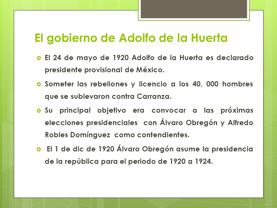 El gobierno de Adolfo de la Huerta
