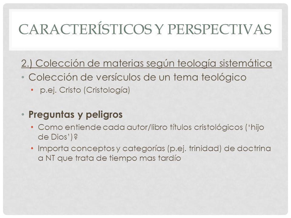 Característicos y perspectivas