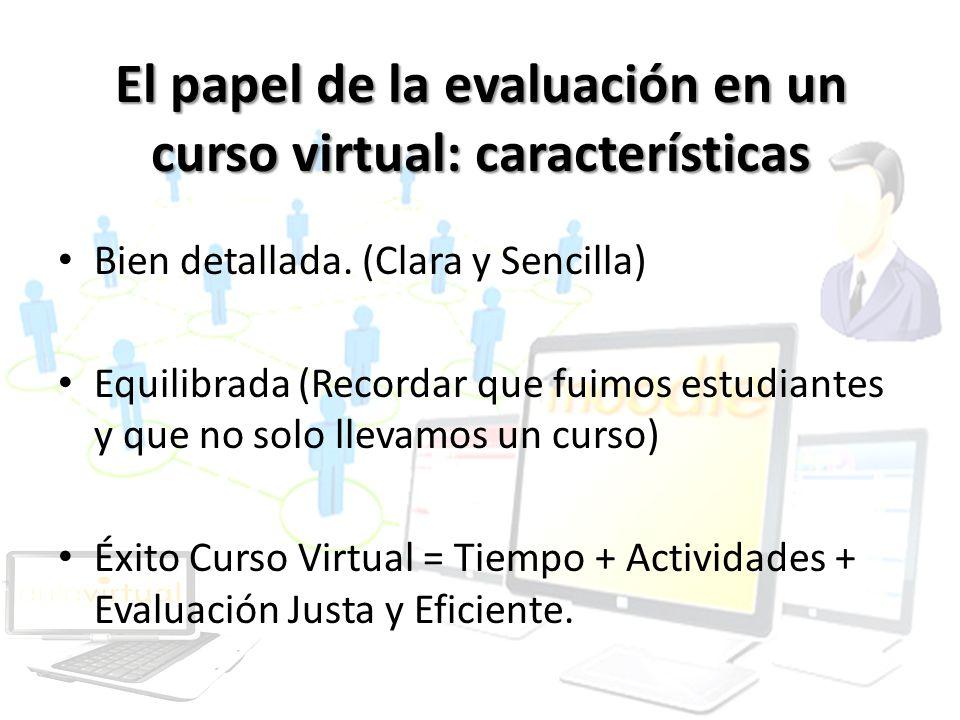 El papel de la evaluación en un curso virtual: características