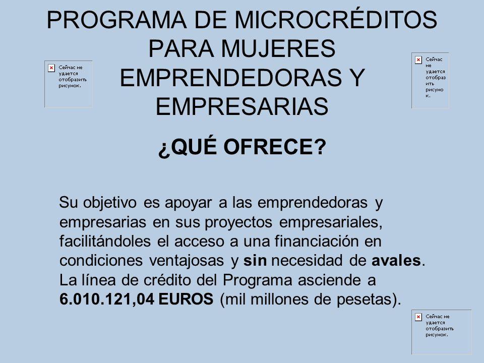 PROGRAMA DE MICROCRÉDITOS PARA MUJERES EMPRENDEDORAS Y EMPRESARIAS