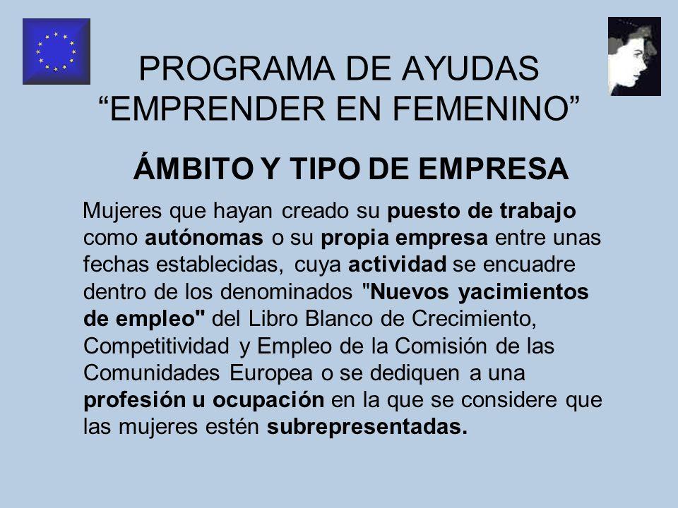 PROGRAMA DE AYUDAS EMPRENDER EN FEMENINO