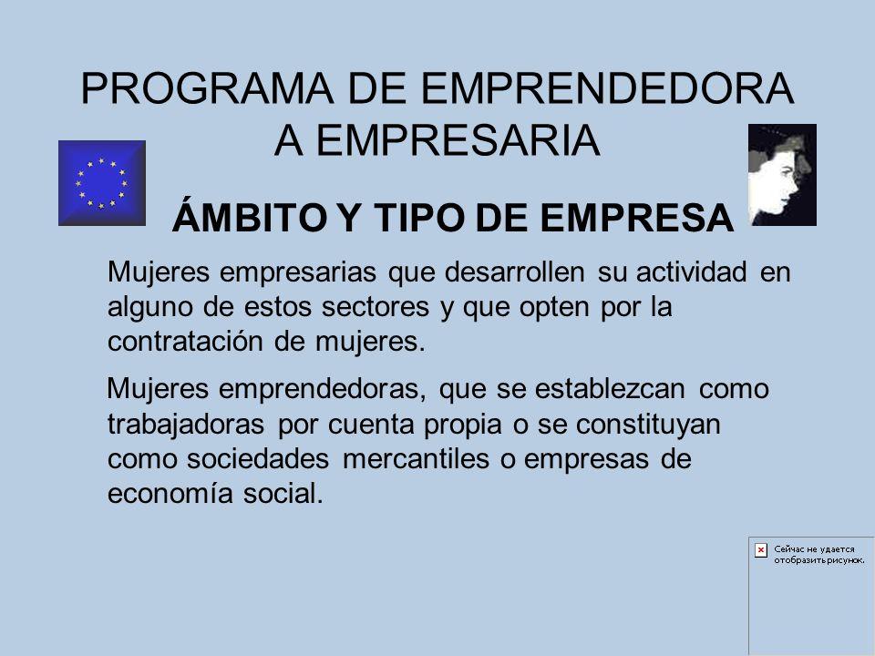 PROGRAMA DE EMPRENDEDORA A EMPRESARIA