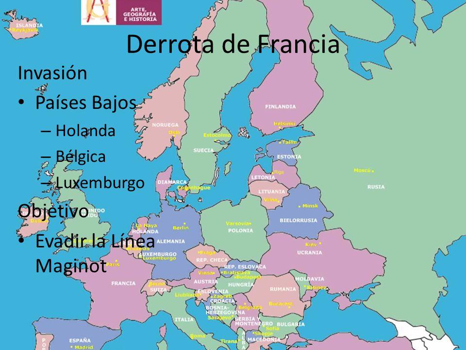 Derrota de Francia Invasión Países Bajos Objetivo