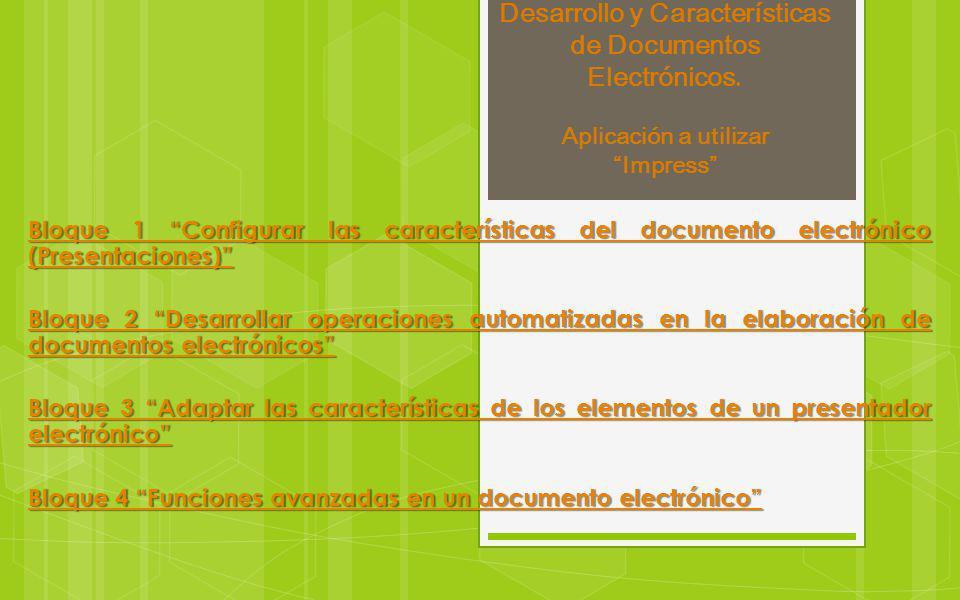 Desarrollo y Características de Documentos Electrónicos