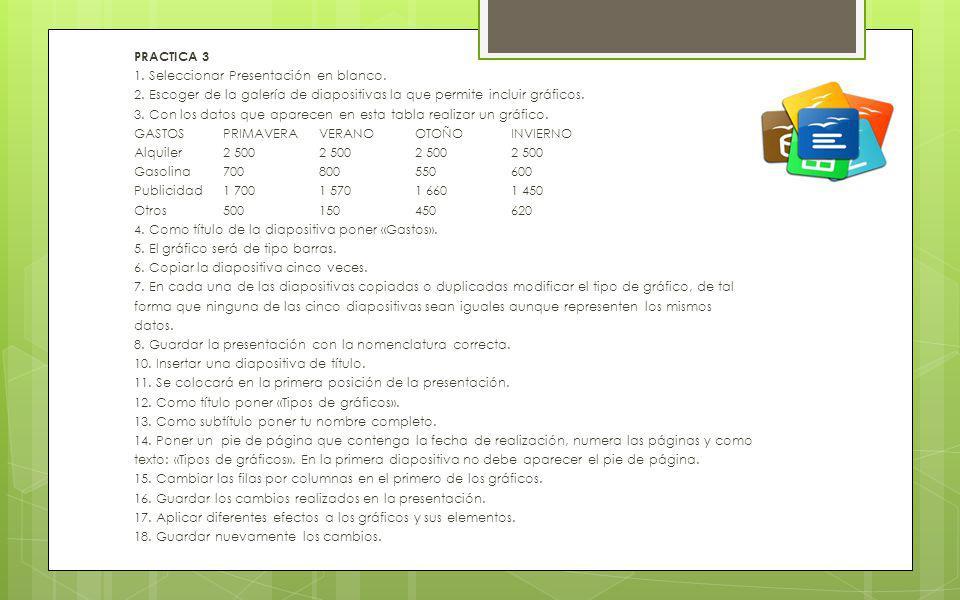 PRACTICA 3 1. Seleccionar Presentación en blanco. 2