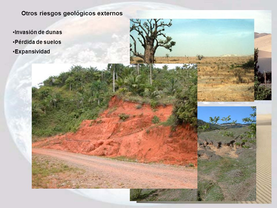 Otros riesgos geológicos externos