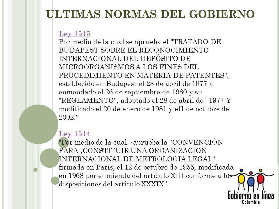 ULTIMAS NORMAS DEL GOBIERNO