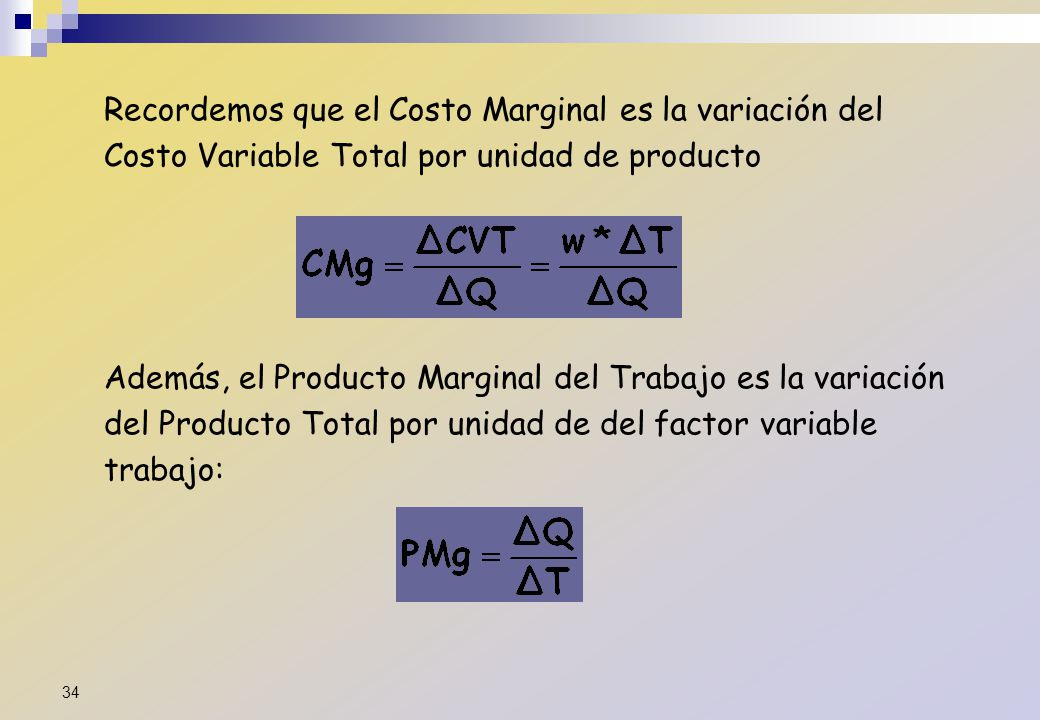Recordemos que el Costo Marginal es la variación del Costo Variable Total por unidad de producto