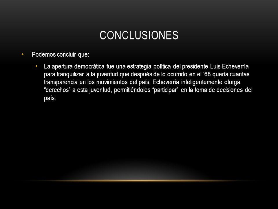Conclusiones Podemos concluir que: