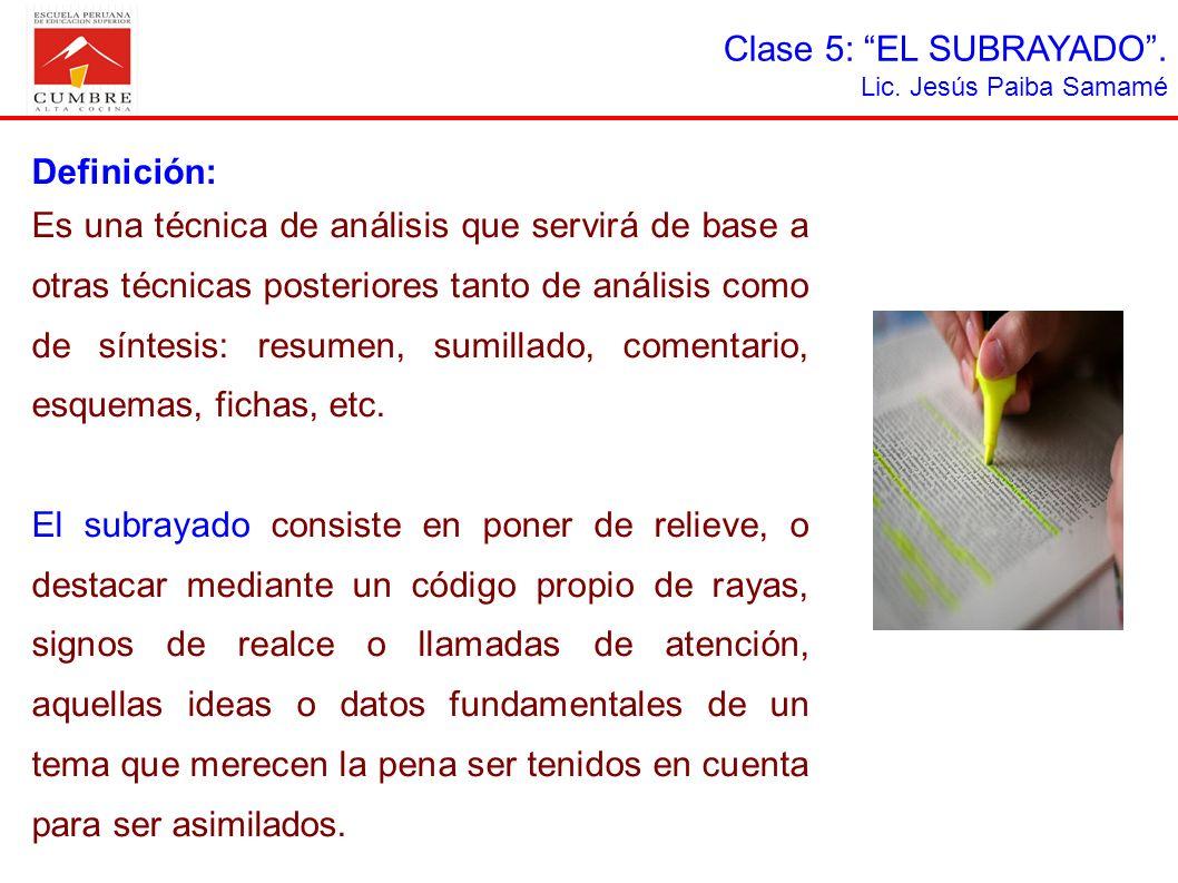 Clase 5: EL SUBRAYADO . Definición: