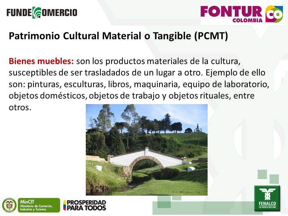 Patrimonio Cultural Material o Tangible (PCMT)