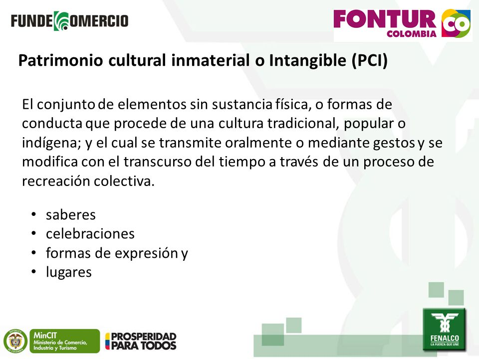 Patrimonio cultural inmaterial o Intangible (PCI)