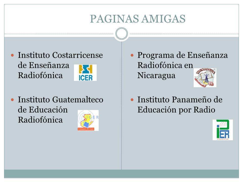 PAGINAS AMIGAS Instituto Costarricense de Enseñanza Radiofónica