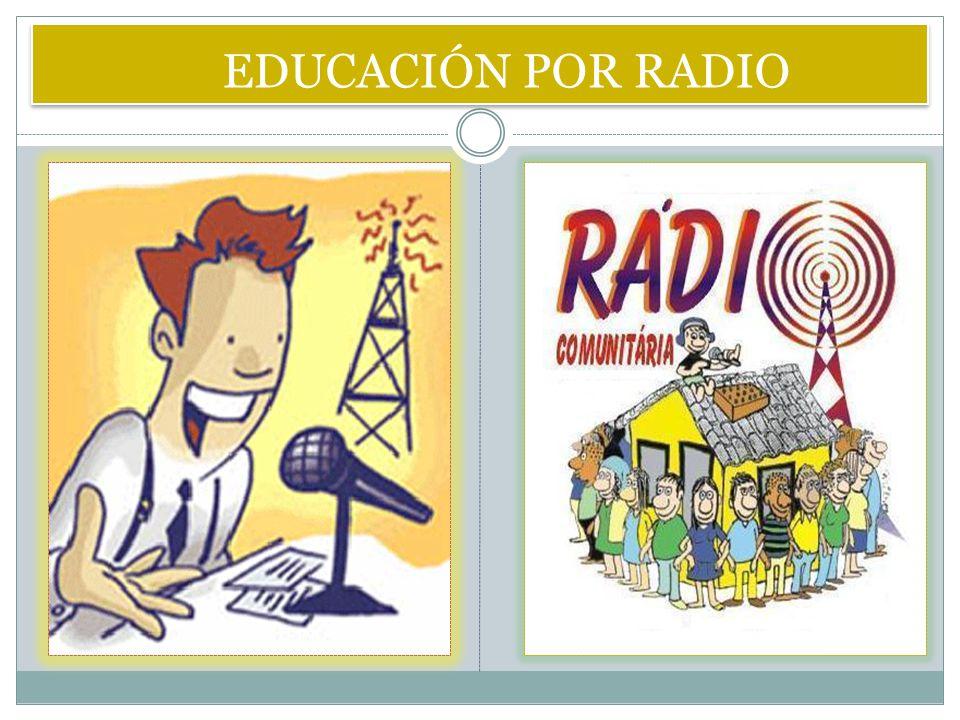 EDUCACIÓN POR RADIO