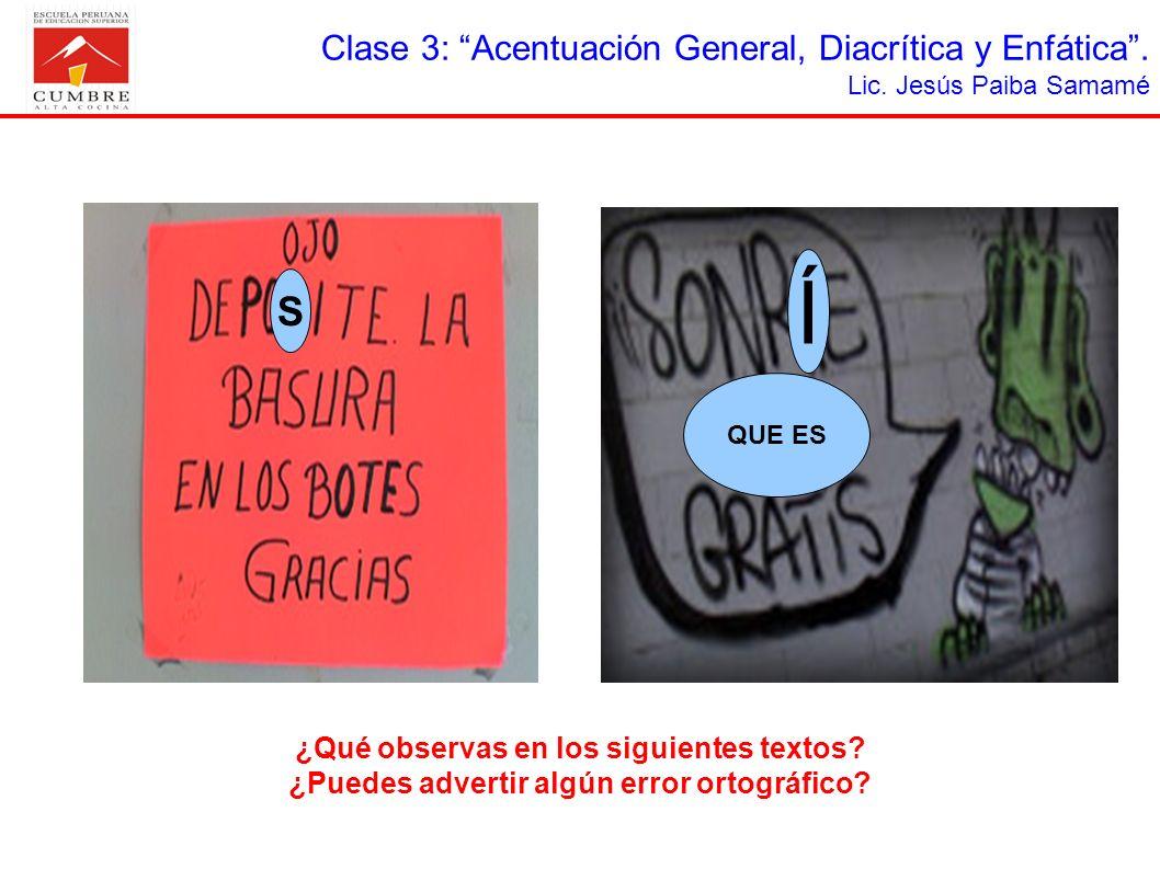 Í S Clase 3: Acentuación General, Diacrítica y Enfática .
